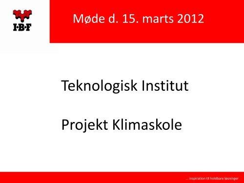 Projekt Klimaskole den 15. marts 2012 ved IBF og NCC - Vand i Byer
