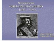 Neoplatonizam GIROLAMO FRACASTORO (1483. – 1553.)