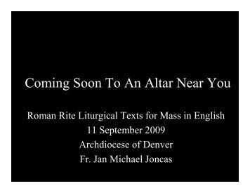 Coming Soon to an Altar Near You - Archdiocese of Denver