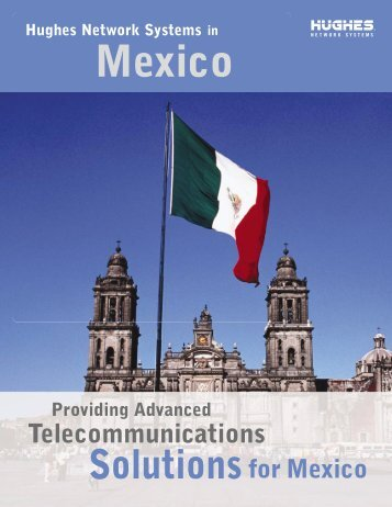Satellite Internet Telecommunications Solutions for Mexico