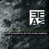 Plaquette de l'EEAM - Ecole Européenne de l'Art et des Matières