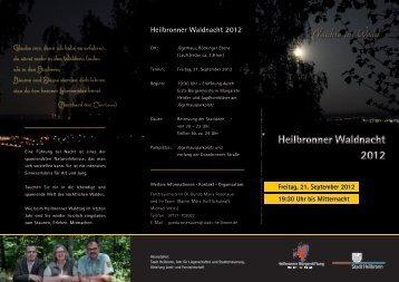 Heilbronner Waldnacht 2012 - Stadt Heilbronn