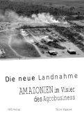 Die neue Landnahme. Amazonien im Visier des Agrobusiness - FDCL - Seite 3