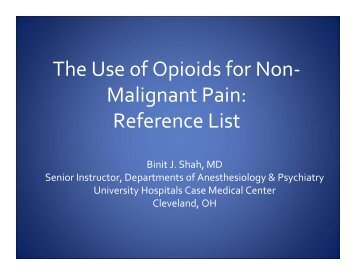 The Use of Opioids for Non- Malignant Pain: Reference List - PCSS-O