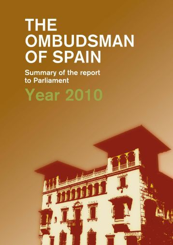 Summary of the report to Parliament year 2010 - Defensor del Pueblo