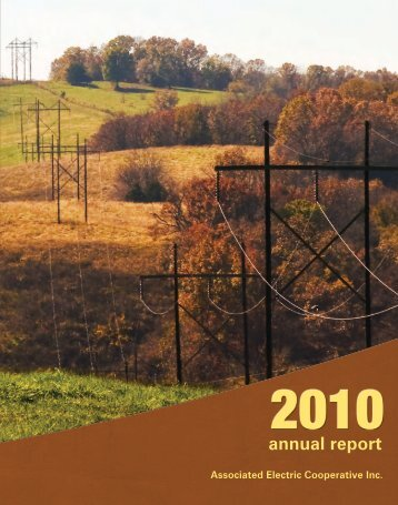 View the 2010 Annual Report - Associated Electric Cooperative, Inc.