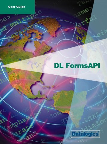 DL FormsAPI User Guide - Datalogics
