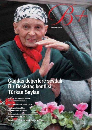 Çağdaş değerlere sevdalı Bir Beşiktaş kentlisi: Türkan Saylan