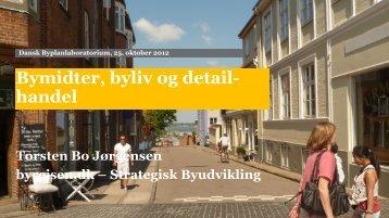 Bymidter, byliv og detailhandel - Dansk Byplanlaboratorium