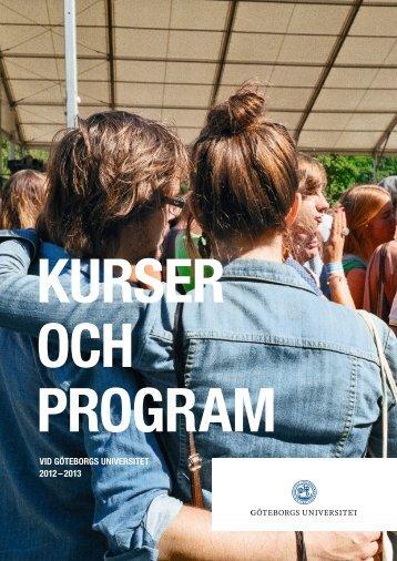 VID GÖTEBORGS UNIVERSITET 2012 - 2013 - Utbildning