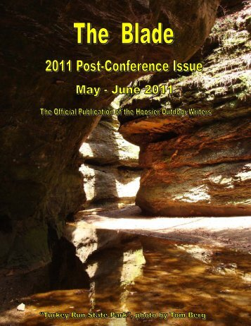 May/June 2011 newsletter (2.7 MB) - Hoosier Outdoor Writers