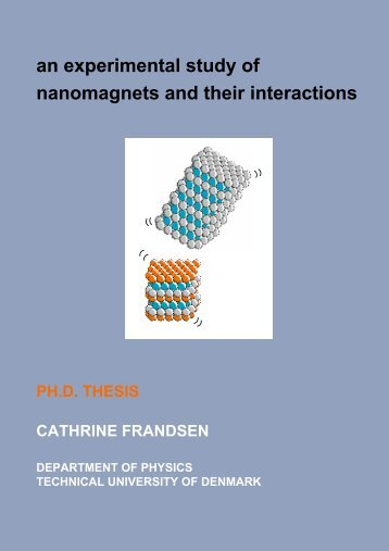 an experimental study of nanomagnets and their interactions
