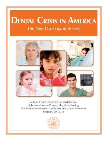 """Dental Crisis in America"" (pdf) - Senator Bernie Sanders - U.S. Senate"
