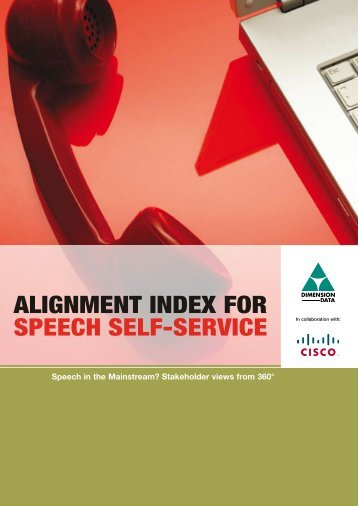 ALIGNMENT INDEX FOR SPEECH SELF-SERVICE - CallNorthWest