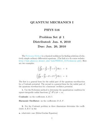 QUANTUM MECHANICS I PHYS 516 Problem Set # 1 Distributed ...