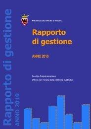 Rapporto di gestione - anno 2010 - Giunta - Provincia autonoma di ...