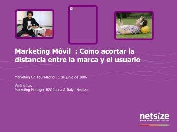 Marketing Móvil : Como acortar la distancia ... - Marketing on Tour