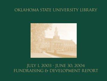 Oklahoma State University Library July 1, 2003 - June 30, 2004 ...