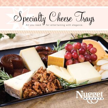 Specialty Cheese Trays - Nugget Market