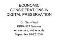 Economic Considerations in Digital Preservation - Erpanet