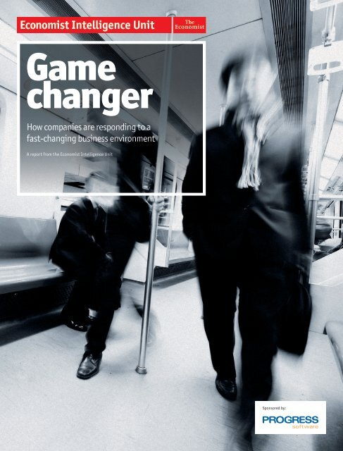 Game changer - management thinking - Economist Intelligence Unit