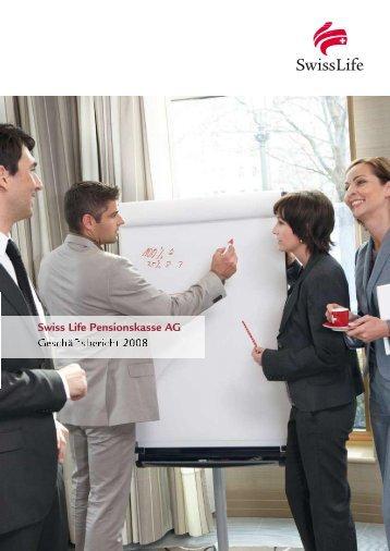 Swiss Life Pensionskasse AG • Geschäftsbericht 2008