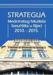 Strategija Medicinskog fakulteta Sveučilišta u Rijeci 2010. - 2015.
