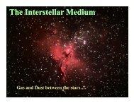 The Interstellar Medium Interstellar Medium
