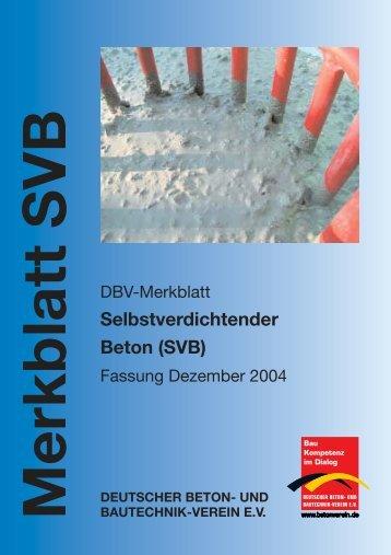 Selbstverdichtender Beton (SVB) - Deutscher Beton- und ...
