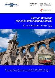 Tour de Bretagne mit dem historischen Autorail - SERVRail