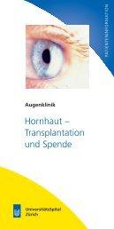 Hornhaut - Transplantation (USZ) - UniversitätsSpital Zürich