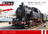 BR 80 Spur 0 1:45 - Kiss Modellbahnen