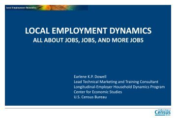 about Jobs, Jobs, and more Jobs - Longitudinal Employer ...