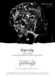 Ego trip - Théâtre du Passage