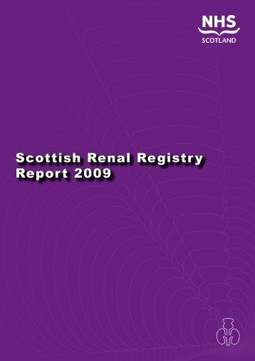 Scottish Renal Registry Report 2009 - The Scottish Renal Registry