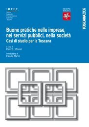 Good practice in enterprise, public services and society. Case ... - Irpet