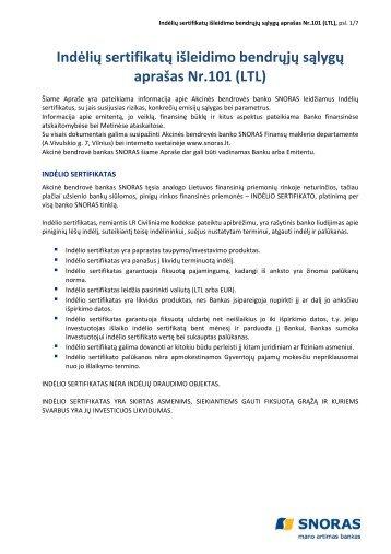 Indėlių sertifikatų išleidimo bendrųjų sąlygų aprašas Nr.101 ... - Snoras