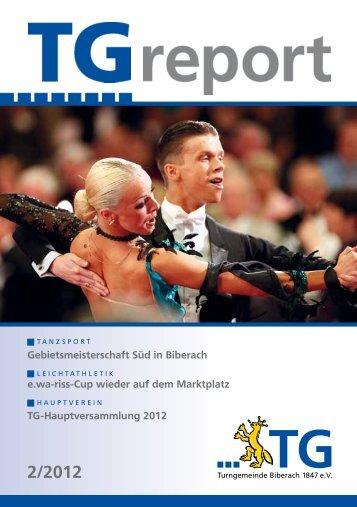 TG-Report 2 / 2012 als pdf-Datei - TG Biberach