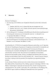. . . Begründung A. I. Allgemeines Zweck der Verordnung ist 1. die ...