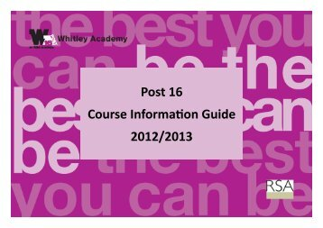Post 16 Course Information Guide 2012/2013 - Whitley Academy