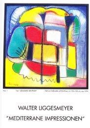 Walter Liggesmeyer und seine Werke - Galerie Anders