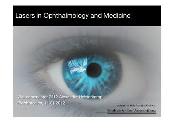 Lasers in Ophthalmology and Medicine