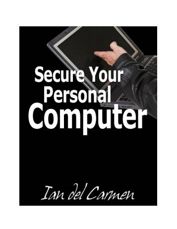 Secure Your Personal Computer
