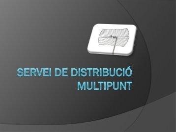 Servei de Distribució Multipunt