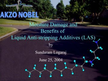 Moisture Damage and Benefits of Liquid Anti-stripping Additives (LAS)