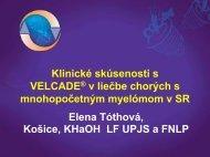 Klinické skúsenosti s VELCADE® v liečbe chorých s ...