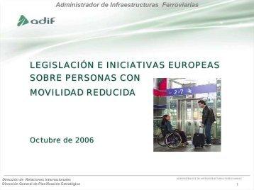 Legislación e iniciativas europeas sobre personas con ... - Adif