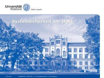 Systemsicherheit am ITMZ - IT- und Medienzentrum - Universität ...