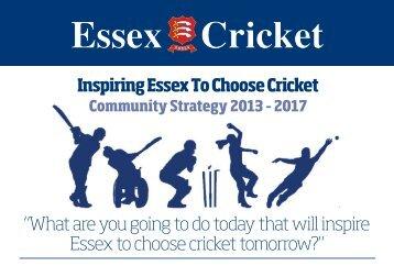 Community Strategy V5 - Essex Cricket