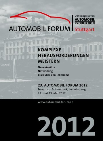 23. automoBil forum 2012 - Automobil Produktion